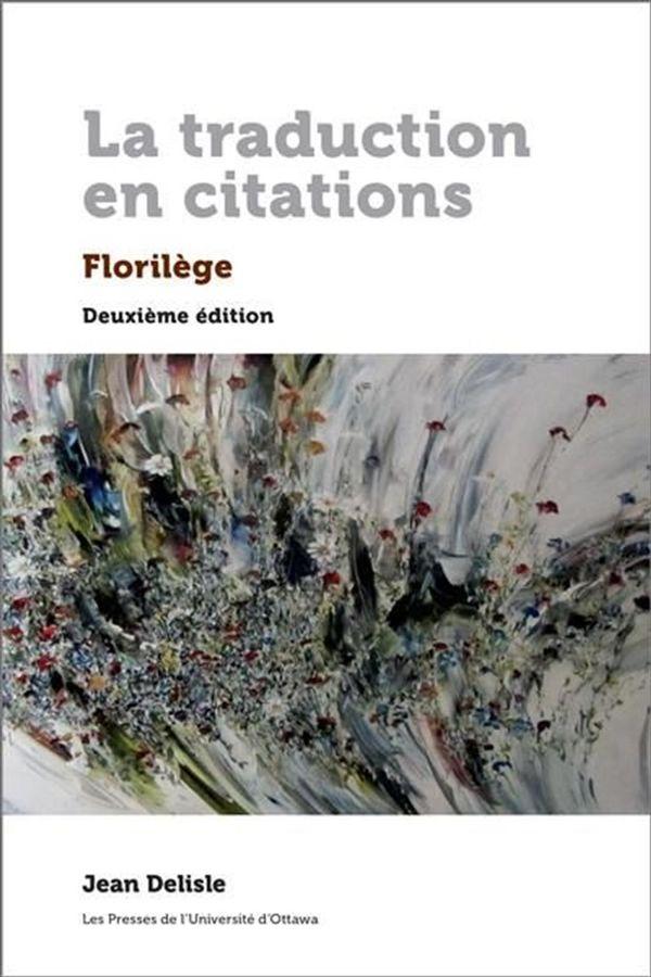 La traduction en citations : Florilège : Deuxième édition