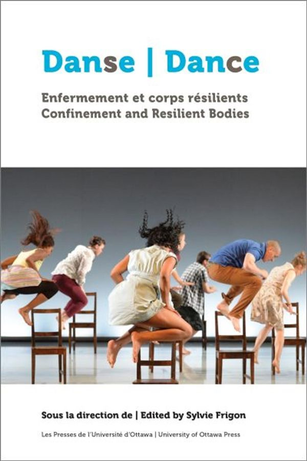 Danse : Enfermement et corps résilients