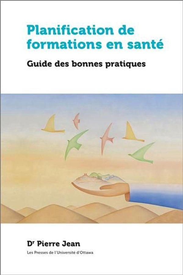 Planification de formations en santé : Guide des bonnes pratiques