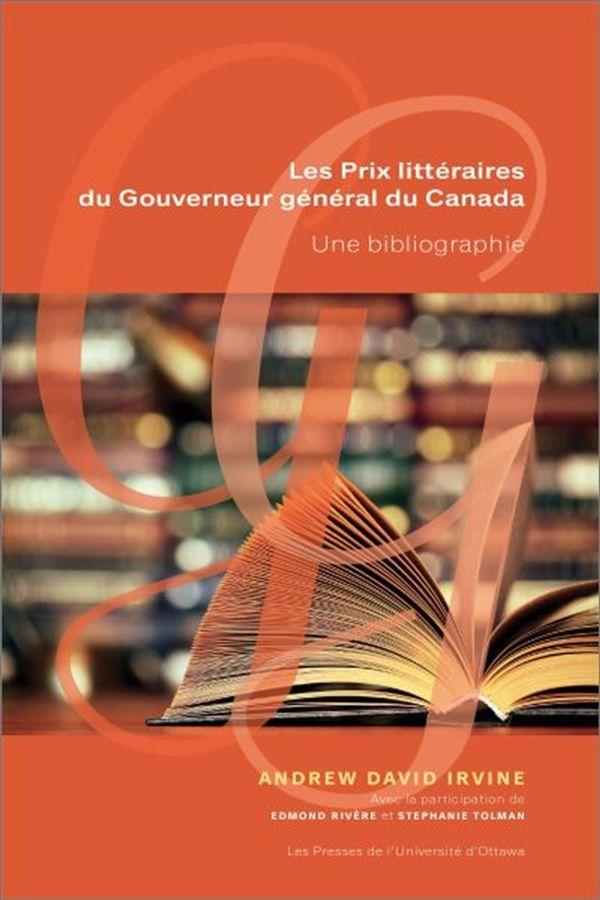 Les prix littéraires du Gouverneur général du Canada : Une bibliographie
