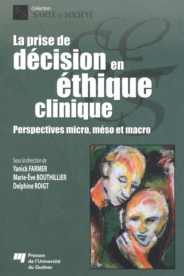 La prise de décision en éthique clinique