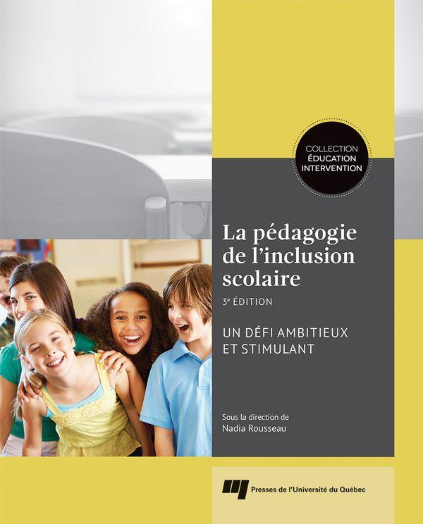 La pédagogie de l'inclusion scolaire  3e édition