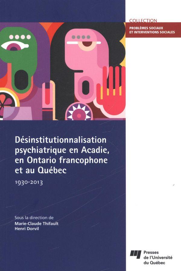 Désinstitutionnalisation psychiatrique en Acadie, en Ontario