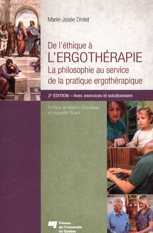 De l'éthique à l'ergothérapie 2e édition