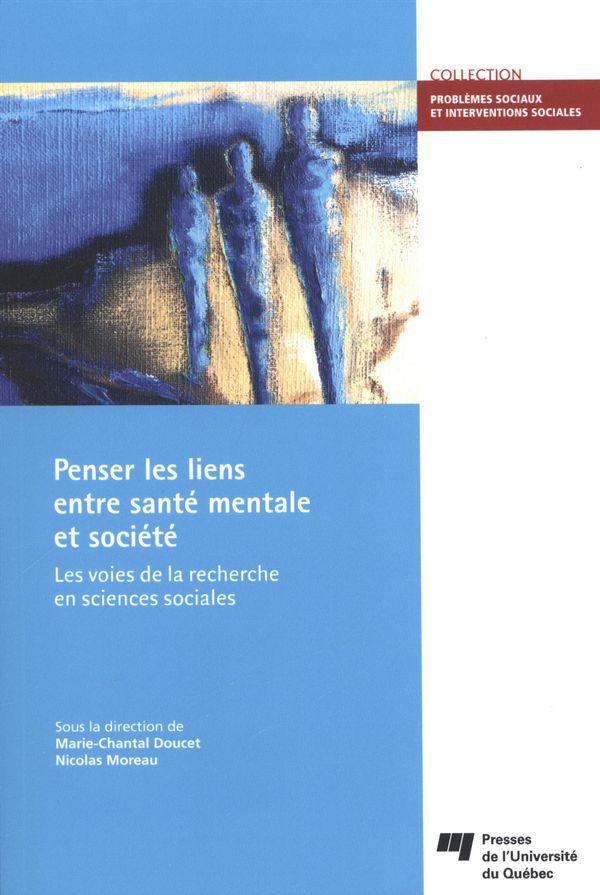Penser les liens entre santé mentale et société