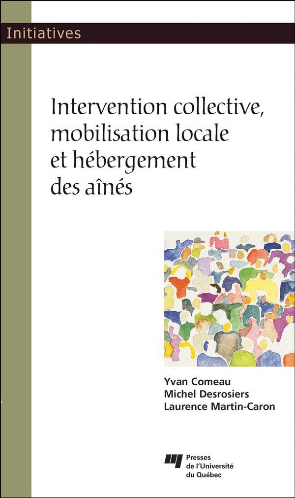 Intervention collective, mobilisation locale et hébergement