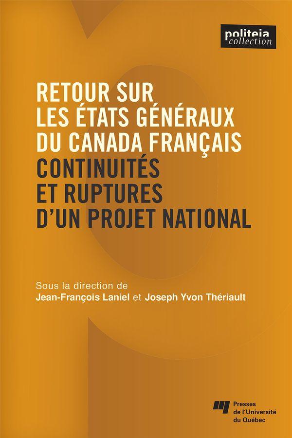 Retour sur les Etats généraux du Canada français