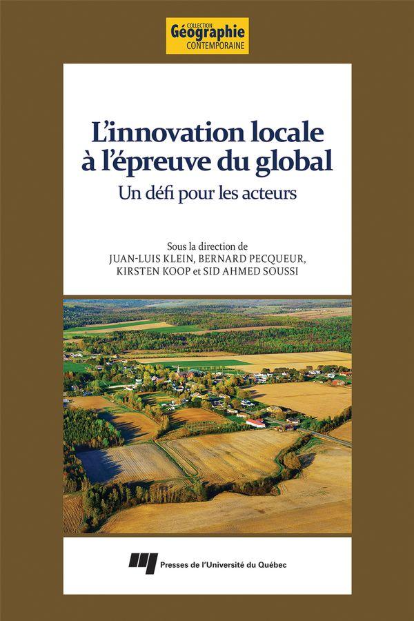 Innovation locale à l'épreuve du global L' : Un défi pour les acteurs