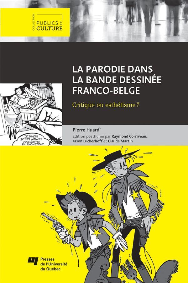 La parodie dans la bande dessinée franco-belge  Critique ou esthétique?