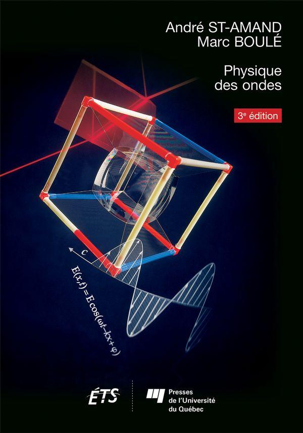 Physique des ondes 3e édition