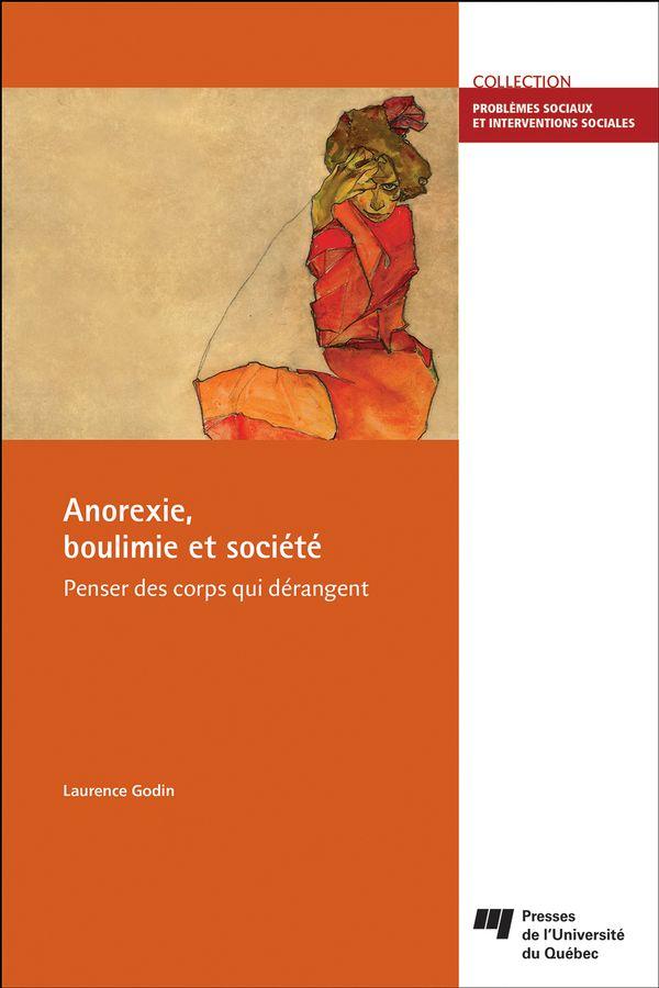Anorexie, boulimie et société : Penser des corps qui dérangent