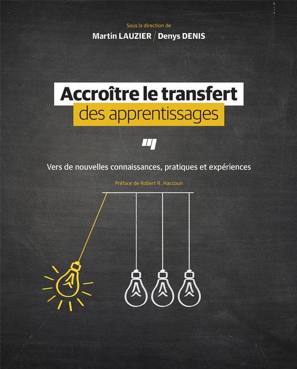 Accroître le transfert des apprentissages
