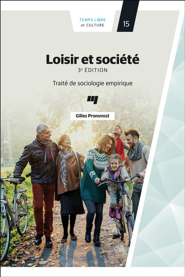 Loisir et société 3e édition : Traité de sociologie empirique