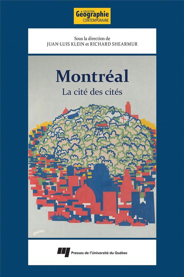 Montréal, La cité des cités