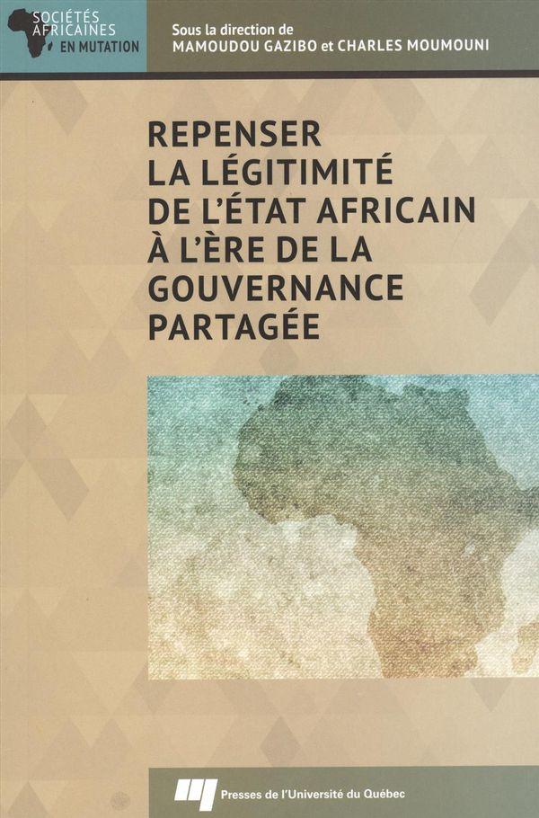 Repenser la légitimité de l'État africain à l'ère de la gouvernance partagée