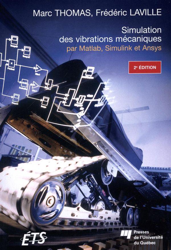 Simulation des vibrations mécaniques 2e édition