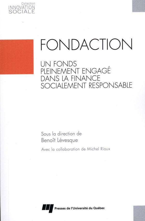 Fondaction : Un fonds pleinement engagé dans la finance socialement responsable