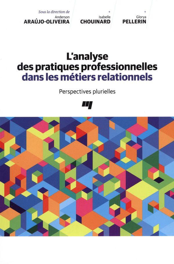 Analyse des pratiques professionnelles dans les métiers relationnels