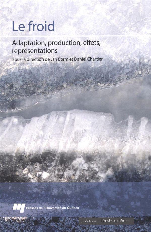 Le froid : Adaptation, production, effets, représentations