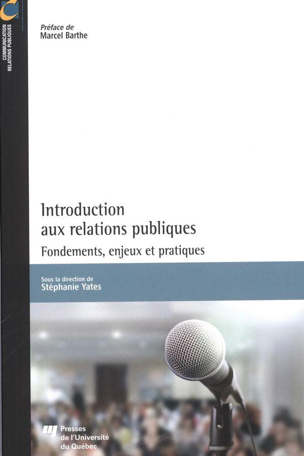 Introduction aux relations publiques : Fondements, enjeux et pratiques
