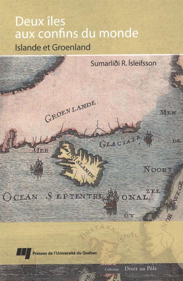 Deux îles aux confins du monde : Islande et Groenland