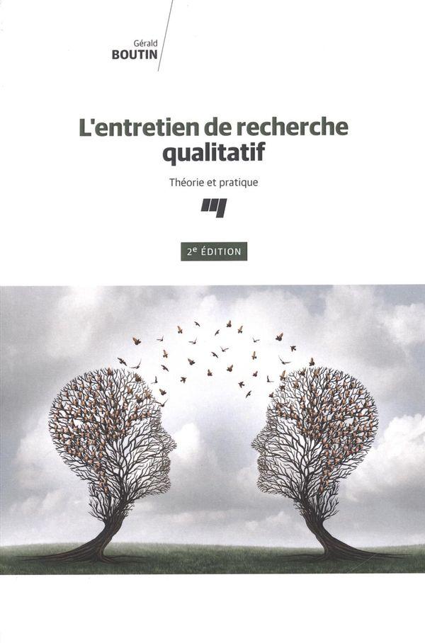 L'entretien de recherche qualitatif : Théorie et pratique 2e édition