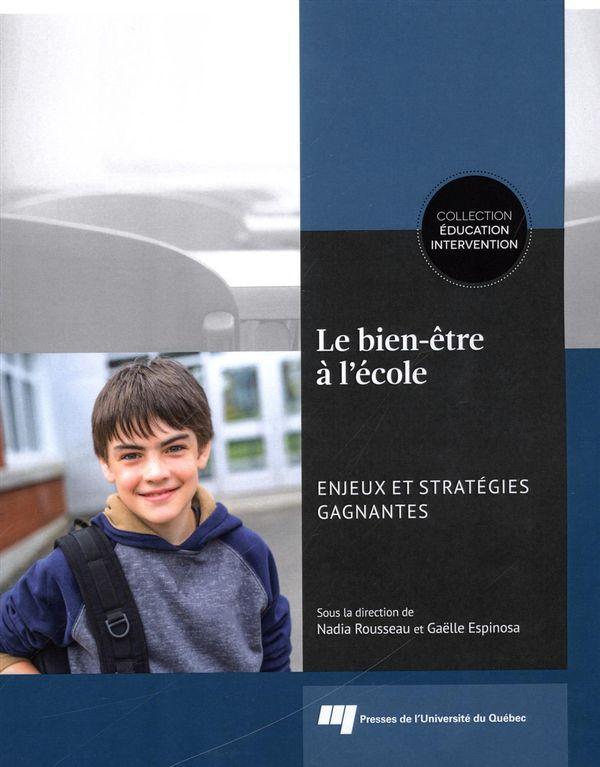 Le bien-être à l'école : Enjeux et stratégies gagnantes