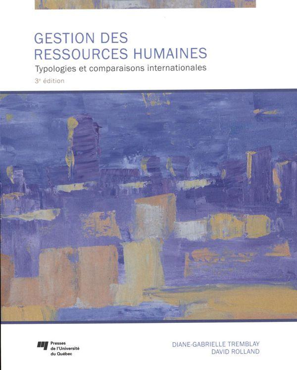Gestion des ressources humaines : Typologie et comparaisons internationales 3e édition