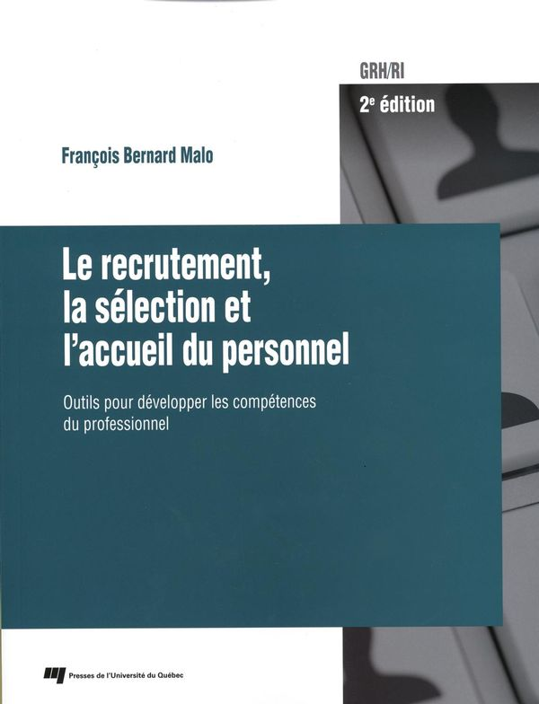 Le recrutement, la sélection et l'accueil du personnel 2e édition