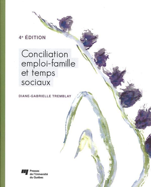 Conciliation emploi-famille et temps sociaux 4e édition
