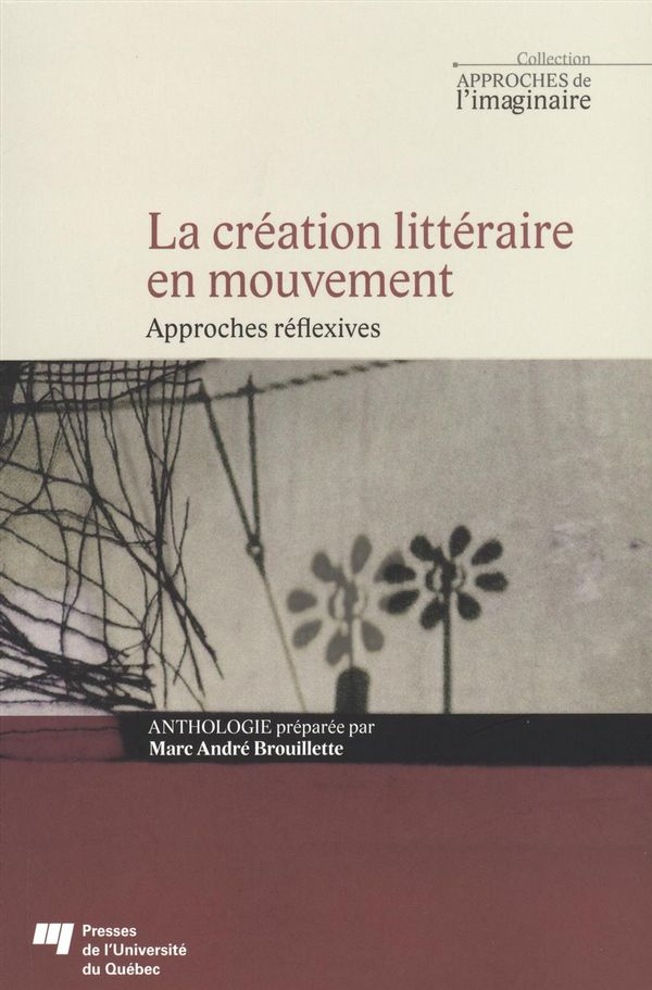La création littéraire en mouvement