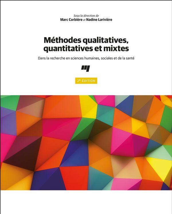 Méthodes qualitatives, quantitatives et mixtes 2e édition