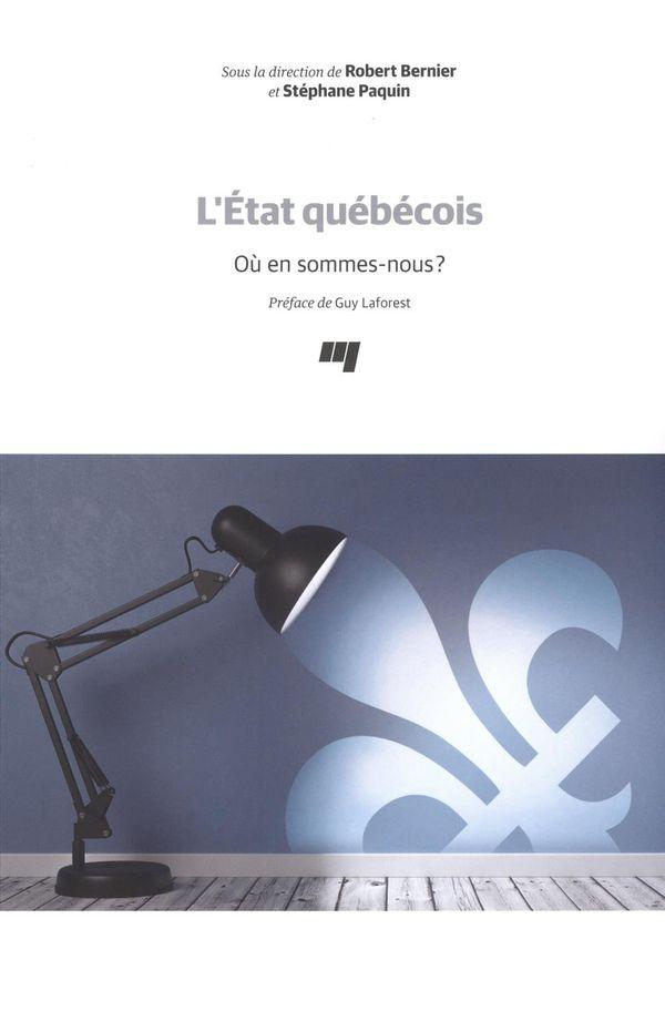 L'État québécois : Où en sommes-nous?