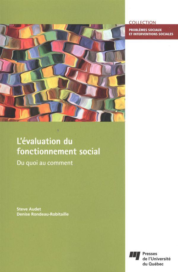 L'évaluation du fonctionnement social : Du quoi au comment