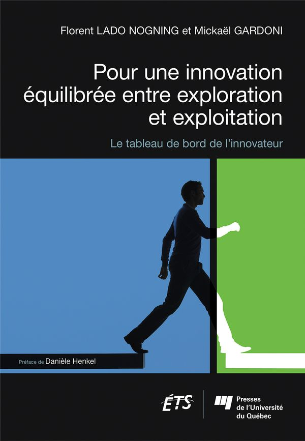 Pour une innovation équilibrée entre exploration et exploitation