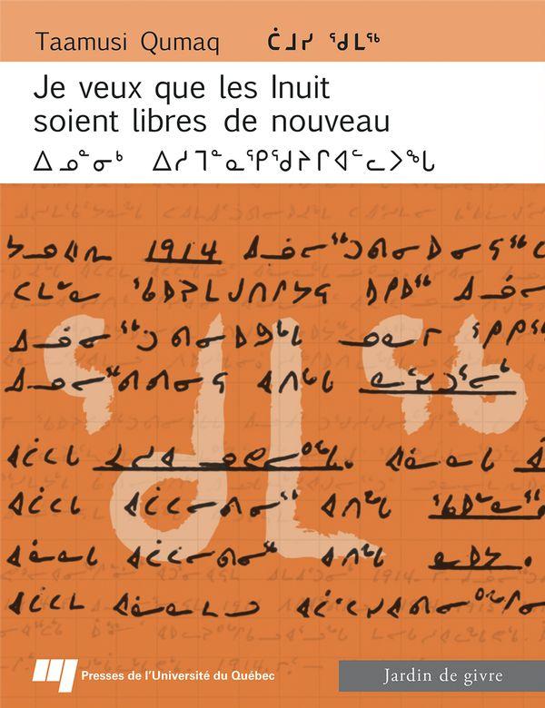 Je veux que les Inuit soient libres de nouveau (bilingue)