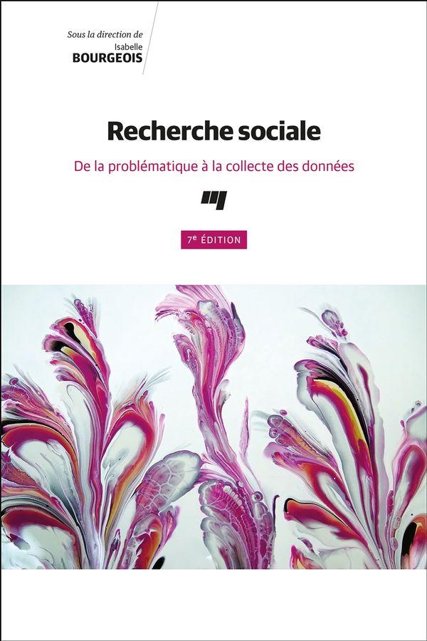 Recherche sociale, 7e édi
