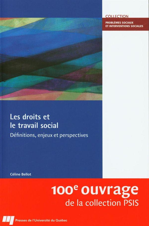 Les droits et le travail social : Définitions, enjeux et perspectives