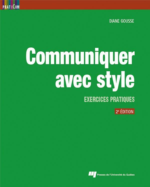 Communiquer avec style - 2e édition