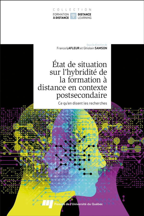 Etat de situation sur l'hybridité de la formation à distance en contexte postsecondaire