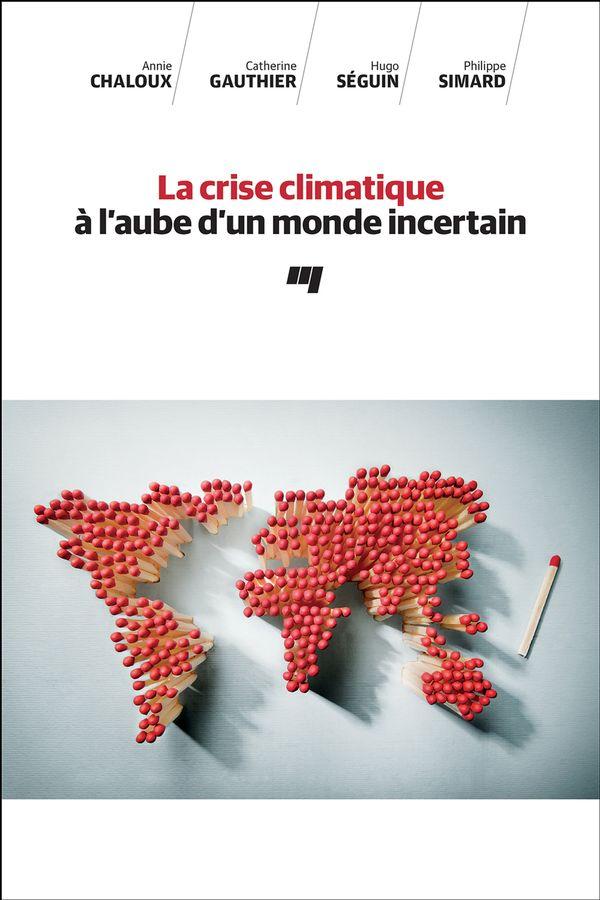 La crise climatique à l'aube d'un monde incertain