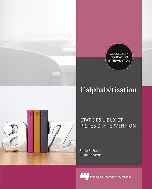 L'alphabétisation : État des lieux et pistes d'intervention