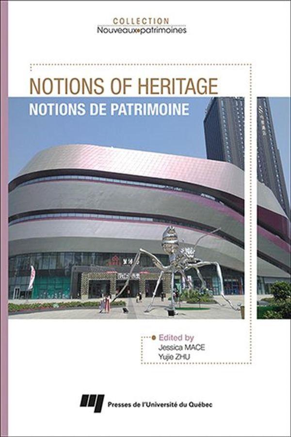 Notions of heritage - Notions de patrimoine