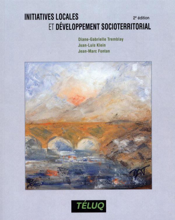 Initiatives locales et développement socioterritorial... 2e édition