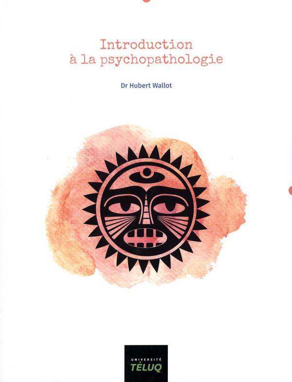 Introduction à la psychopathologie