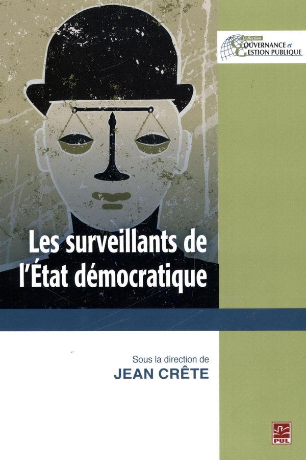 Les surveillants de l'État démocratique