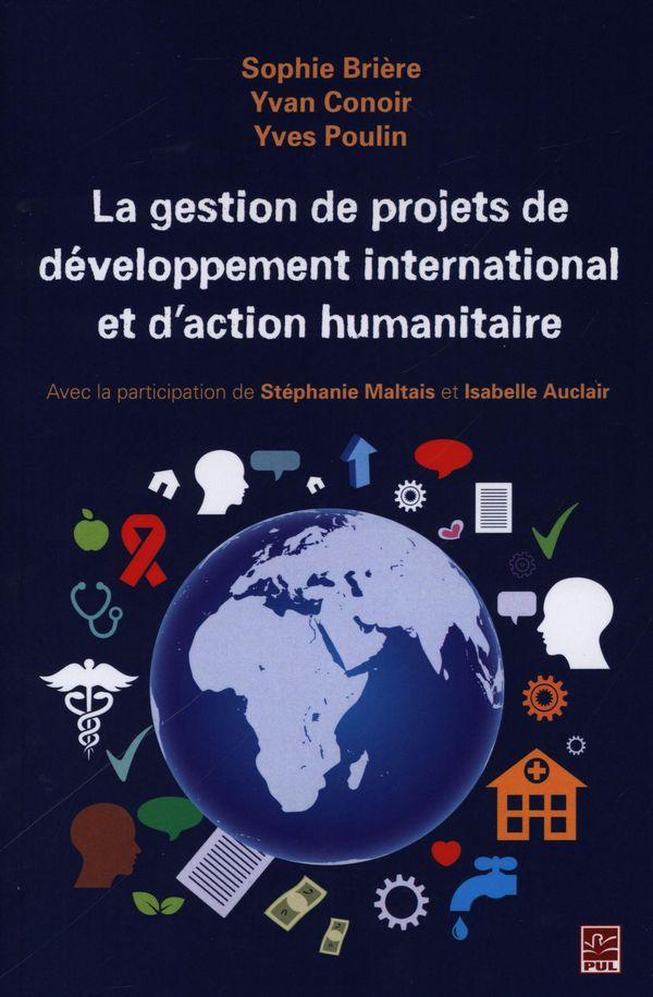 La gestion de projets de développement international et d'action humanitaire