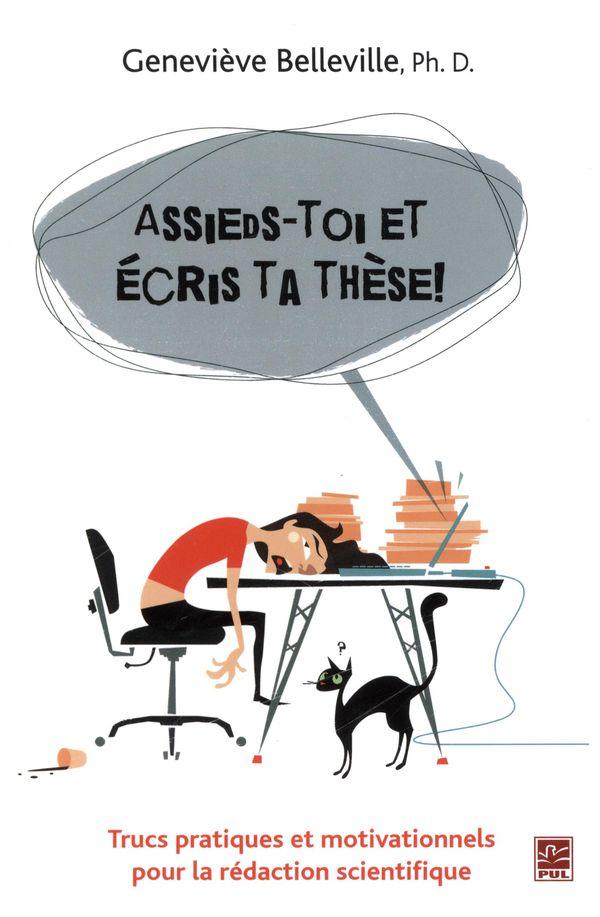 Assieds-toi et écris ta thèse!