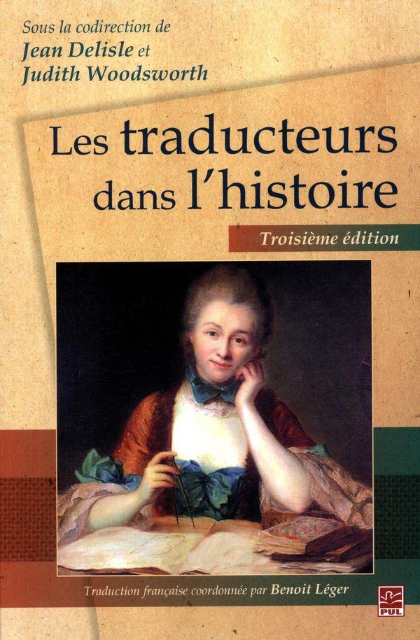 Les traducteurs dans l'histoire  3e édition