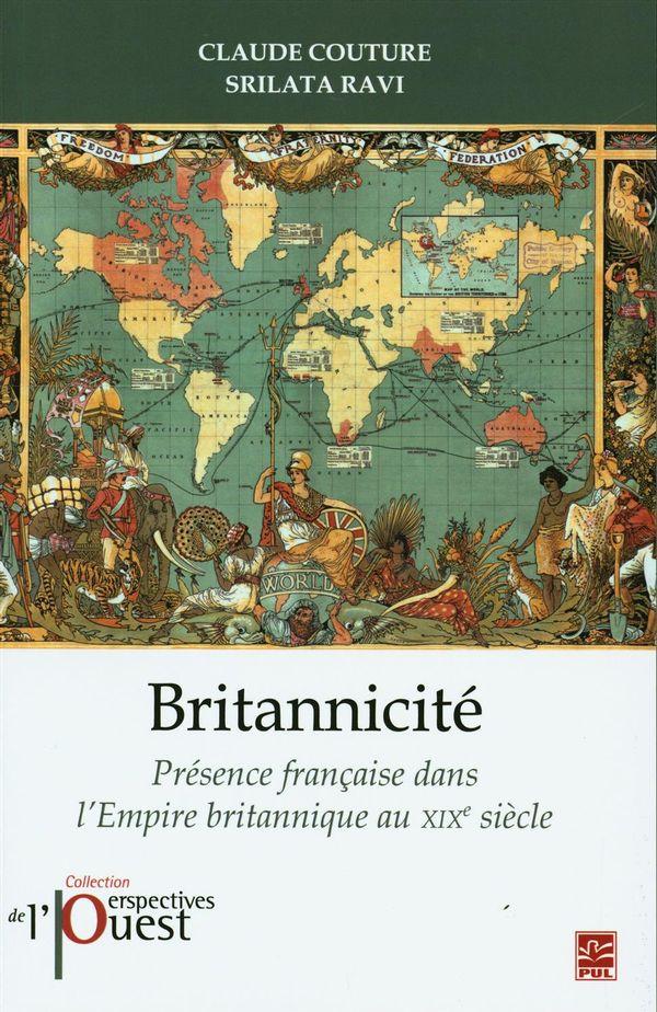 Britannicité.  Présence française dans l'Empire britannique au XIXe siècle